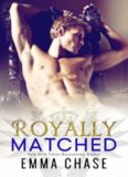 Royally-matched # 2 by Emma Chase