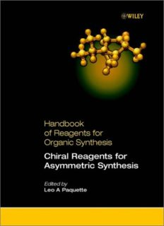 Handbook of Reagents for Organic Synthesis, Chiral Reagents for Asymmetric Synthesis (Hdbk of Reagents for Organic Synthesis)