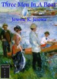 Jerome, Jerome K. - Three Men In a Boat
