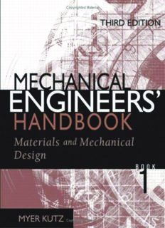 Mechanical Engineers' Handbook Third Edition Materials and Mechanical Design Edited by Myer ...