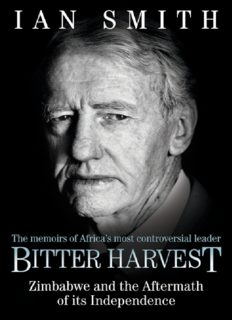 Bitter Harvest: The Great Betrayal and the Dreadful Aftermath