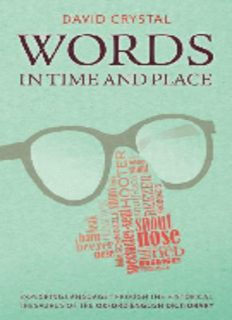 Words in time and place : exploring language through the Historical Thesaurus of the Oxford English Dictionary
