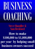 """""""Business Coaching"""" by Steve Chandler, and Sam Beckford(File)"""