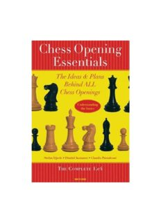 Chess Opening Essentials: The Ideas & Plans Behind ALL Chess Openings, The Complete 1. e4 (Volume 1)