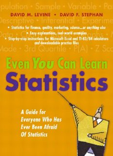 Even you can learn statistics: a guide for everyone who has ever been afraid of statistics