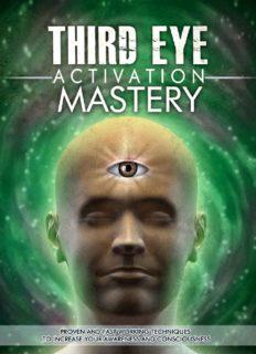 Third Eye: Third Eye Activation Mastery