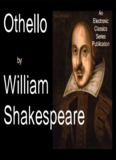 The Tragedy of Othello, the Moor of Venice - Penn State University
