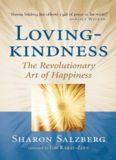 Lovingkindness : the revolutionary art of happiness