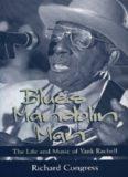Blues Mandolin Man: The Life and Music of Yank Rachell