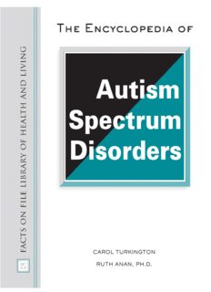 The Encyclopedia of Autism Spectrum Disorders: Autism Spectrum Disorders (Facts on File Library of Health and Living)