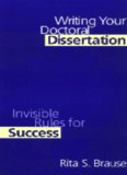 Writing Your Doctoral Dissertation: Invisible Rules for Success  Writing & Journalism