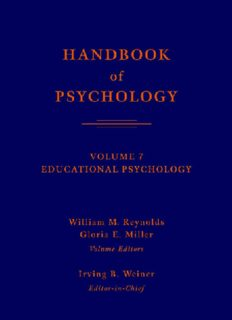 Page 2 HANDBOOK of PSYCHOLOGY VOLUME 7 EDUCATIONAL PSYCHOLOGY William M ...