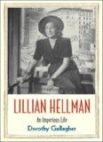 Lillian Hellman: An Imperious Life