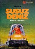 Susuz Deniz - Arthur C. Clarke