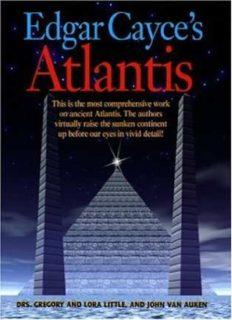 Cayce, Edgar - The Atlantis Readings
