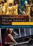 Encyclopedia of African American Music 3 volumes