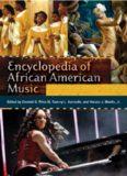 Encyclopedia of African American Music 3 volumes