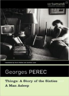 Things: A Story of the Sixties; A Man Asleep
