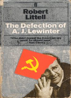 The Defection of A.J. Lewinter. A Novel of Duplicity