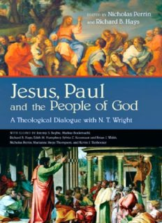 Jesus, Paul, and the people of God : a theological dialogue with N.T. Wright