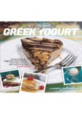 Cooking with Greek yogurt : healthy recipes for buffalo blue cheese chicken, Greek yogurt pancakes, mint julep frozen yogurt, and more!