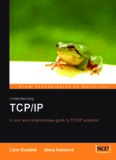 Understanding TCP/IP : a clear and comprehensive guide to TCP/IP protocols = Velký prûvodce protokoly TCP/IP a systémem DNS