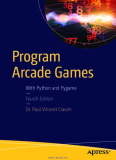 Program Arcade Games, 4th Edition: With Python and Pygame