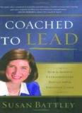 Coached to Lead: How to Achieve Extraordinary Results with an Executive Coach (J-B US non-Franchise