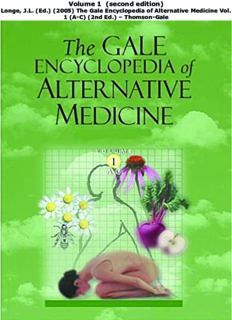 The Gale Encyclopedia of Alternative Medicine Vol. 1 (A-C) (2nd Ed.) – Thomson-Gale