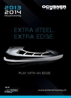 EXTRA STEEL. EXTRA EDGE. - Ochsner Hockey