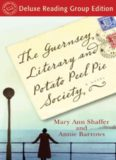 The Guernsey Literary and Potato Peel Pie Society: Deluxe Edition