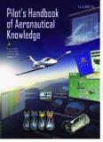 Pilot's Handbook of Aeronautical Knowledge: FAA-H-8083-25A (FAA Handbooks)