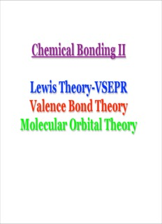 Chemical Bonding II Lewis Theory-VSEPR Valence Bond Theory Molecular Orbital Theory