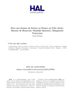 Simone de Beauvoir, Nathalie Sarraute, Marguerite Yourcenar
