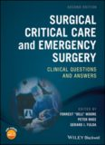 Surgical Critical Care and Emergency Surgery : Clinical Questions and Answers