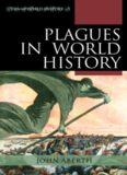 Plagues in World History (Exploring World History)