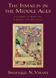 Ismailis in the Middle Ages : A History of Survival, a Search for Salvation