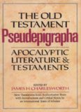 The Old Testament Pseudepigrapha, volume 1, Apocalyptic Literature and Testaments