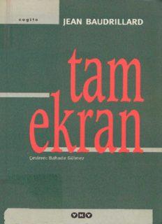 Tam Ekran - Jean Baudrillard
