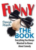 Funny: The Book - Everything You Always Wanted to Know About Comedy