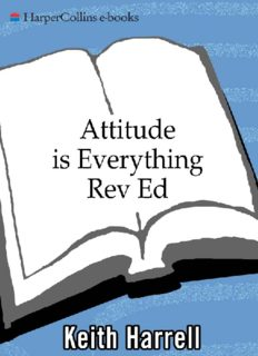 Attitude is Everything by Keith Harrell