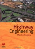 HIGHWAY ENGINEERING Martin Rogers