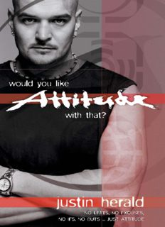 Would You Like Attitude with That?: No Limits, No Excuses, No Ifs, No Buts . . . Just Attitude