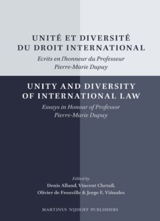 Unité et Diversité du Droit International / Unity and Diversity of International Law: Ecrits en L'honneur du Professeur Pierre-Marie Dupuy / Essays in Honour of Professor Pierre-Marie Dupuy