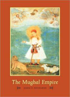 The New Cambridge History of India, Volume 1, Part 5: The Mughal Empire (The New Cambridge History of India)