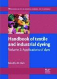 Handbook of Textile and Industrial Dyeing: Volume 2: Applications of dyes