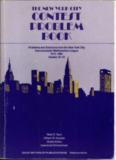 The New York City Contest Problem Book: Problems and Solutions from the New York City Interscholastic Mathematics League 1975-1984 Grades 10-12