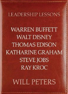 Leadership Lessons: Warren Buffett, Walt Disney, Thomas Edison, Katharine Graham, Steve Jobs, and Ray Kroc