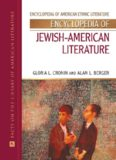 Encyclopedia of Jewish-American Literature (Encyclopedia of American Ethnic Literature)