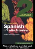 Colloquial Spanish of Latin America 2: The Next Step in Language Learning (Colloquial Series)